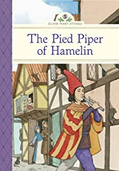Pied Piper of Hamelin, The (Silver Penny Stories)