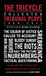 The Tricycle: Collected Tribunal Play...