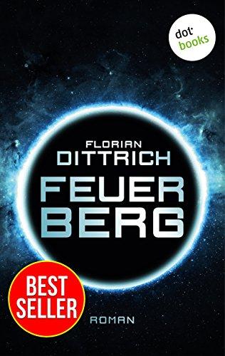 Feuerberg - Thriller: Bestseller