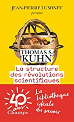 La structure des révolutions scientifiques de Thomas Samuel Kuhn