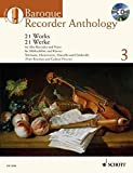 BAROQUE RECORDER ANTHOLOGY VOL. 3: 21 WORKS FOR TREBLE RECORDER AND PIANO BOOK/CD (2011-11-01)