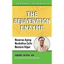 The Rejuvenation Enzyme (English Edition)