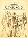 Nothing More: the Collected Fotheringay - Fotheringay