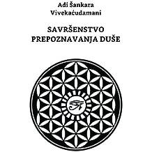 Savrsenstvo Prepoznavanja Duse: Adi Shankara Vivekachudamani