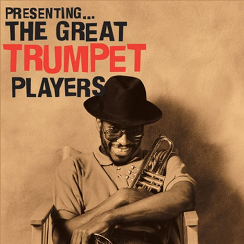 Presenting...The Great Trumpet...