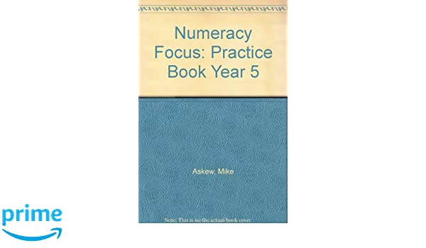 Numeracy Focus 5 Practice Book: Practice Book Year 5: Amazon.co.uk ...