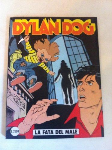 DYLAN DOG NUMERO 79 LA FATA DEL MALE SERGIO BONELLI EDITORE 1993 PRIMA EDIZIONE