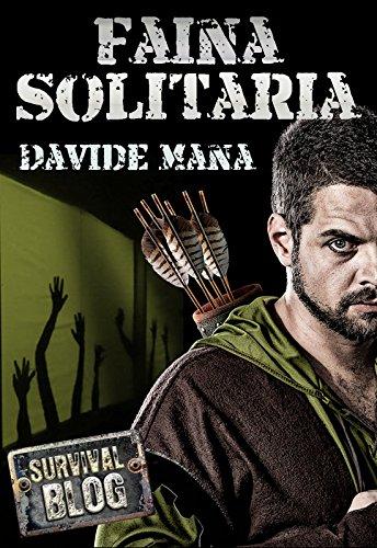 Faina Solitaria (Survival Blog)