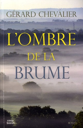 L'ombre de la brume : roman