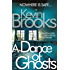 A Dance of Ghosts (Pi John Craine)