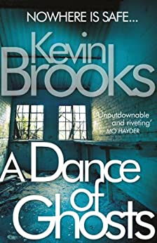 A Dance of Ghosts (Pi John Craine) by [Brooks, Kevin]