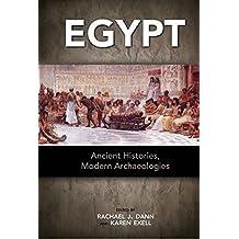 Egypt: Ancient Histories, Modern Archaeologies (English Edition)