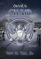 Devil's Chair by Roy A Teel Jr (2015-09-05)