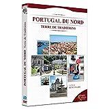 Images et cultures du monde : Portugal du Nord