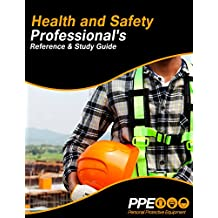 Health And Saftey: Professional's Study Guide (English Edition)
