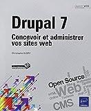 Telecharger Livres Drupal 7 Concevoir et administrer vos sites web (PDF,EPUB,MOBI) gratuits en Francaise