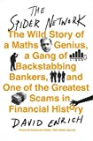 Book - The Spider Network: The Wild Story of a Maths Genius, a Gang of Backstabbing Bankers, and One of the Greatest Scams in Financial History