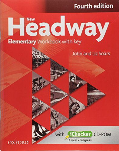 New Headway Elementary: Workbook and iChecker With Key 4th Edition (New Headway Fourth Edition)