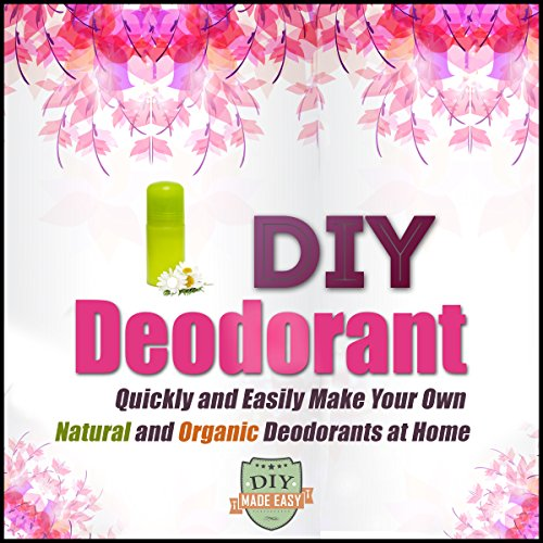 diy-deodorant-quickly-and-easily-make-your-own-natural-and-organic-deodorants-at-home