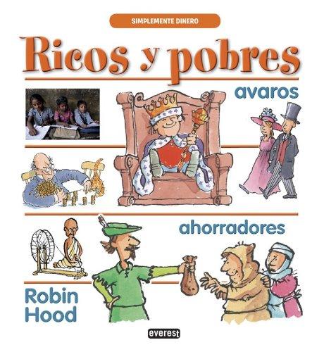 Ricos y pobres (Simplemente dinero)