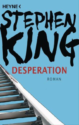 Buchseite und Rezensionen zu 'Desperation: Roman' von Stephen King