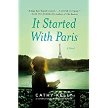 It Started with Paris by Cathy Kelly (2015-08-04)
