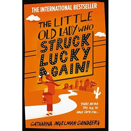 The Little Old Lady Who Struck Lucky Again! by Catharina Ingelman-Sundberg (2015-01-15)