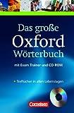 Das große Oxford Wörterbuch - Second Edition: Wörterbuch mit beigelegtem Exam Trainer: Englisch-Deutsch/Deutsch-Englisch