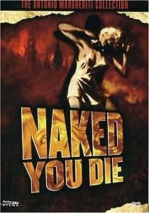 Naked You Die [DVD] [Region 1] [US Import] [NTSC]