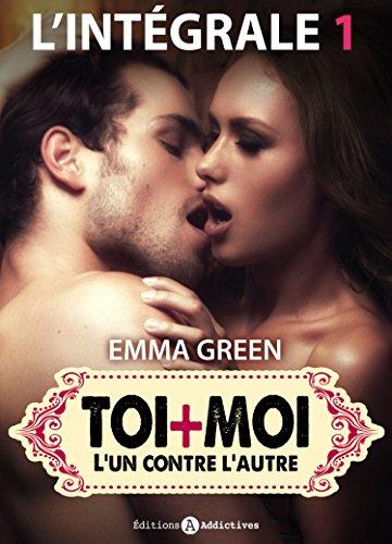Toi + Moi – L'un contre l'autre - l'intégrale 1 (French Edition)