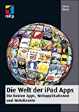Die Welt der iPad Apps - Die besten Apps, Webapplikationen und Webdienste