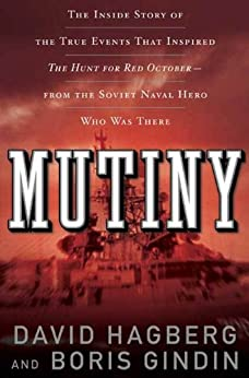 Mutiny: The True Events That Inspired The Hunt For Red October (English Edition)