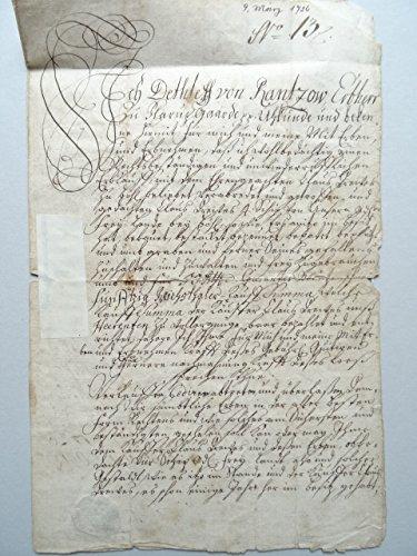 (1689 - 1766). Handschriftlicher Kaufbrief mit eigenhändiger Unterschrift von Dethleff Rantzow. Flarupgaarde den 9ten Marth Anno 1726. 2 Seiten auf Doppelblatt. Mit schwarzem Lacksiegel. Gefaltet.