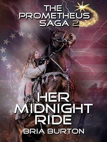 Her Midnight Ride (The Prometheus Saga Volume 2) (English Edition)