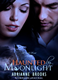 HAUNTED by MOONLIGHT (Wild Hunt Book 2) (English Edition)