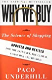 By Paco Underhill - Why We Buy: The Science of Shopping (Upd Rev)