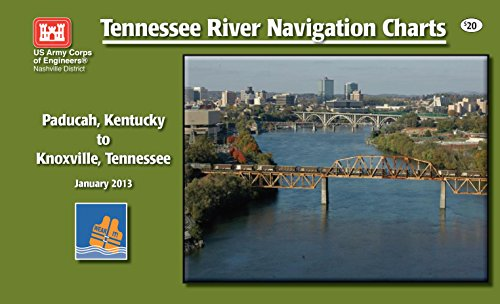 Tennessee River Navigation Charts - Paducah, Kentucky to Knoxville, Tennessee (English Edition)