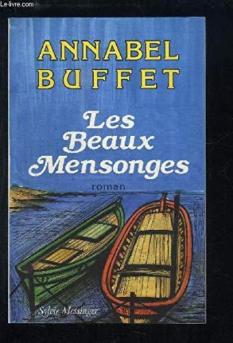 Les Beaux mensonges par Annabel Buffet