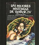 MEJORES HISTORIAS DE TERROR IV - LAS
