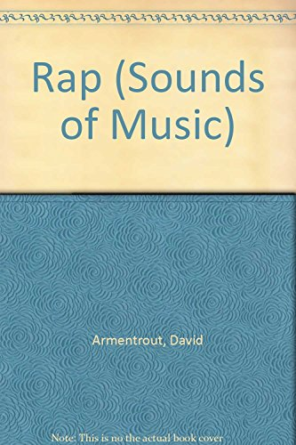 Rap (Sounds of Music) by David Armentrout (1-Aug-1999) Hardcover