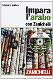 Impara l'arabo con Zanichelli. Con 2 CD Audio