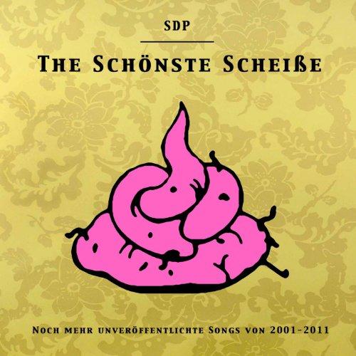 The Schönste Scheiße [Explicit]