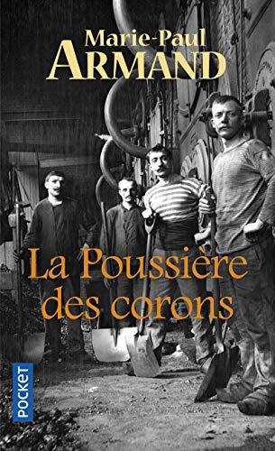 La Poussière des corons par Marie-Paul Armand
