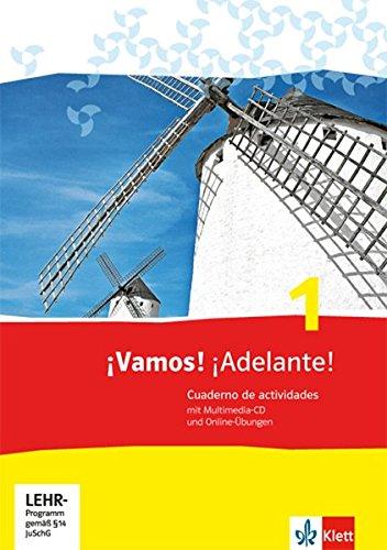 ¡Vamos! ¡Adelante! / Arbeitsheft mit Multimedia-CD und Online-Übungen: Spanisch als 2. Fremdsprache