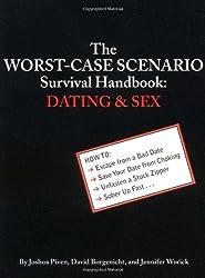 The Worst-Case Scenario Survival Handbook: Dating and Sex by Joshua Piven (2001-10-01)