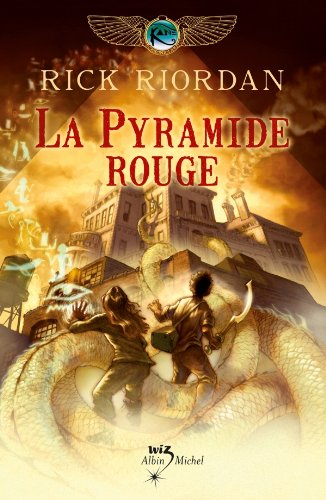 La Pyramide rouge : Kane chronicles tome 1 (Wiz)