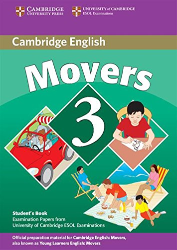 Cambridge young learners English tests. Movers. Student's book. Per la Scuola media. Con espansione online: 3