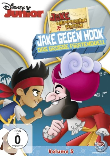 Vol. 5: Jake gegen Hook: Das große Piratenduell