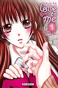 Come to Me Edition simple Tome 1