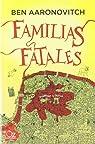 Familias fatales par Aaronovitch
